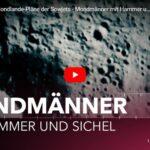 MDR-Doku: Die geheimen Mondlande-Pläne der Sowjets - Mondmänner mit Hammer und Sichel