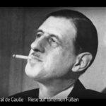 ARTE-Doku: General de Gaulle - Riese auf tönernen Füßen