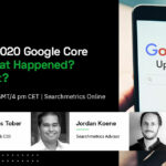 December 2020 Google Core Update: What Happened? What's Next?