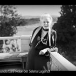 ARTE-Doku: Die wunderbare Reise der Selma Lagerlöf