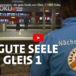 SWR-Doku: Birgits Bahnhofsmission - die gute Seele von Gleis 1