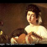 ARTE-Doku: Caravaggio - Das Spiel mit Licht und Schatten