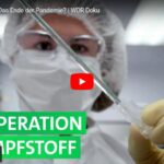 WDR-Doku: Der Impfstoff - Das Ende der Pandemie?
