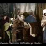 ARTE-Doku: Die Kathedrale - Baumeister des Straßburger Münsters