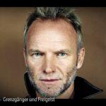 ARTE-Doku: Sting - Grenzgänger und Freigeist