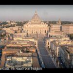 ARTE-Doku: Vatikanstadt. Ein Hauch von Ewigkeit