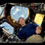 ARTE-Doku: Auf zum Mars! Die Reise zum Rand des Sonnensystems
