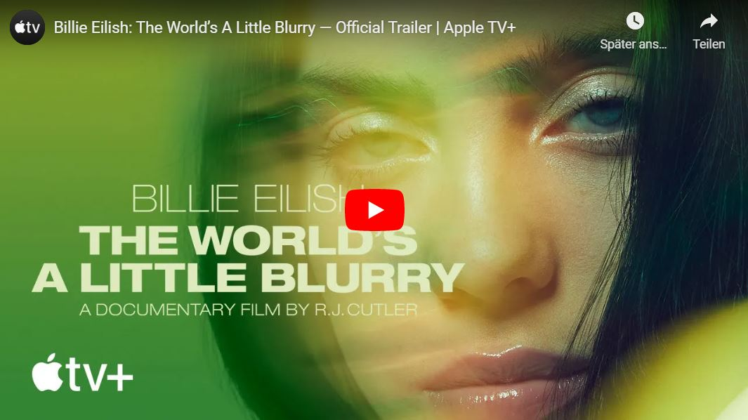 Apple TV+: Billie Eilish - The World's A Little Blurry