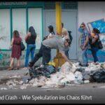 ARTE-Doku: Boom und Crash - Wie Spekulation ins Chaos führt