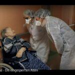 ARTE-Doku: Corona - Die eingesperrten Alten