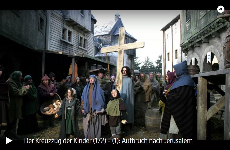 ARTE-Doku: Der Kreuzzug der Kinder (2 Teile)