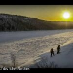 ARTE-Doku: Der Ruf des hohen Nordens