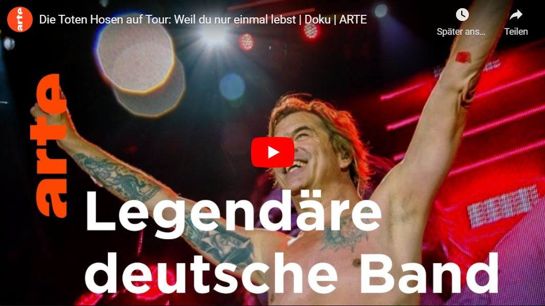 ARTE-Doku: Die Toten Hosen auf Tour - Weil du nur einmal lebst