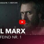 MDR-Doku: Karl Marx - Staatsfeind Nr. 1