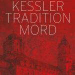 Am 1. April erscheint »Tradition Mord« von Sarah Kessler im hansanord Verlag