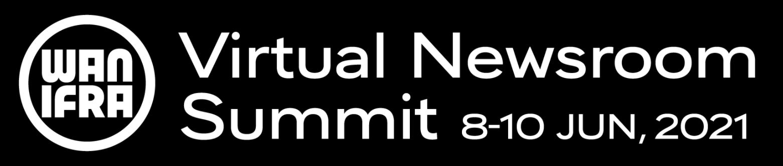 Virtual Newsroom Summit 2021