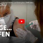 SWR-Doku: 7 Tage… Impfen - zwischen Hoffen und Schimpfen