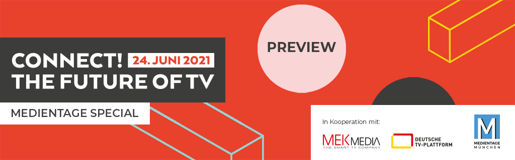 Connect! The Future of TV 2021 Preview