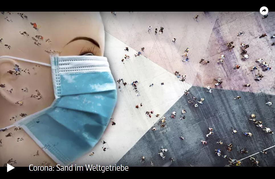 ARTE-Doku: Corona - Sand im Weltgetriebe