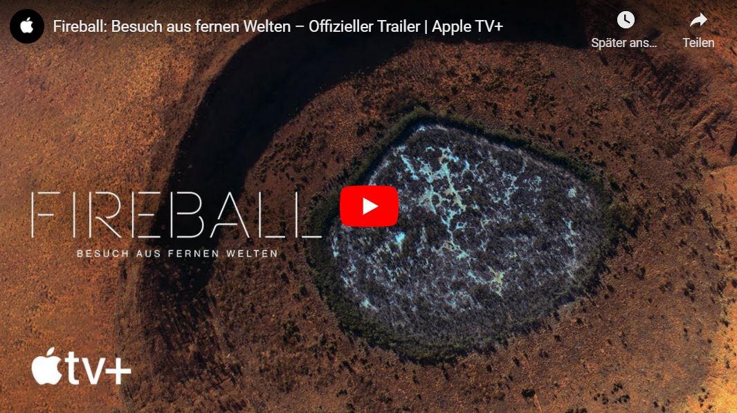 Apple TV+: Fireball - Besuch aus fernen Welten