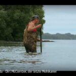 ARTE-Doku: Kanada - Dirt McComber, der letzte Mohikaner