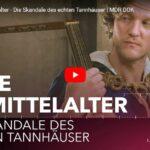 MDR-Doku: Liebe im Mittelalter - Die Skandale des echten Tannhäuser