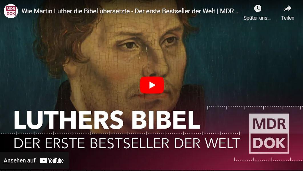 MDR-Doku: Wie Martin Luther die Bibel übersetzte - Der erste Bestseller der Welt
