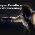 ARTE-Doku: D'Artagnan, Musketier im Dienst des Sonnenkönigs