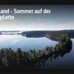 ARTE-Doku: Finnland - Sommer auf der Seenplatte
