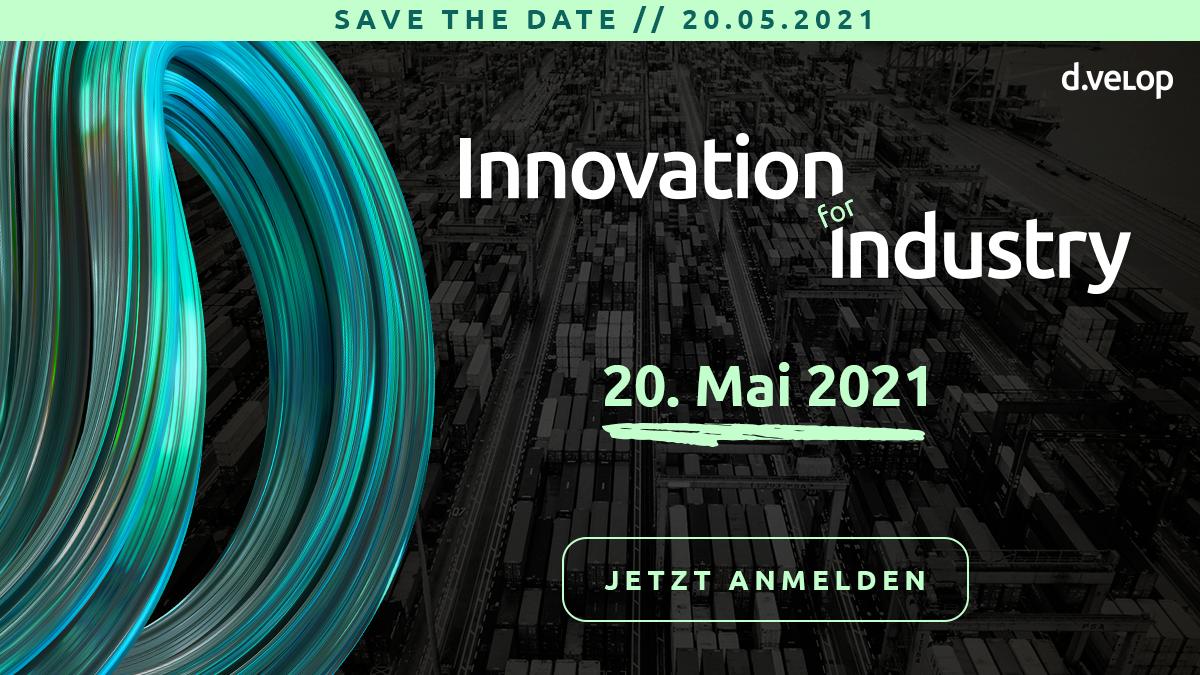 Innovation for Industry 2021 - Digitalisierung in der Industrie