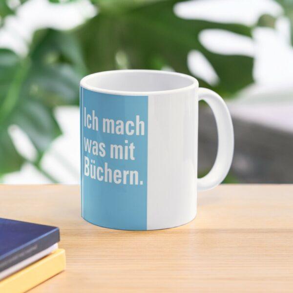 Tasse »Was mit Büchern«