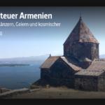 ARTE-Doku: Abenteuer Armenien - Von Seiltänzern, Geiern und kosmischer Strahlung
