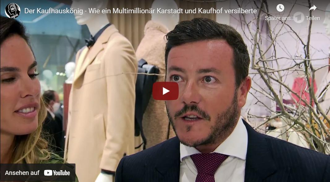 ARD-Doku: Der Kaufhauskönig - Wie ein Multimillionär Karstadt und Kaufhof versilberte