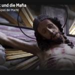 ARTE-Doku: Der Papst und die Mafia - Der Papst im Spiel der Macht
