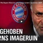 Sportschau-Doku: FC Abgehoben - Wie Bayern München sein Image ruiniert