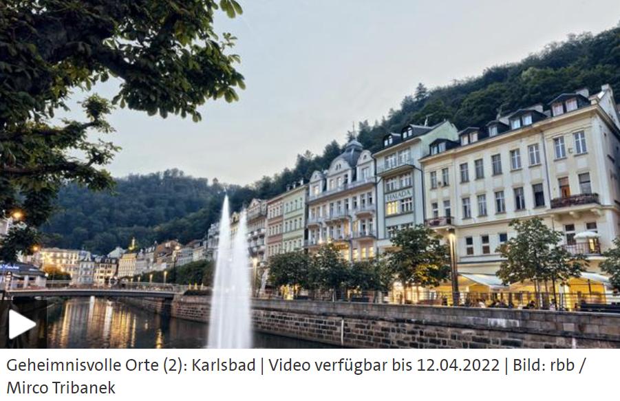 ARD-Doku: Geheimnisvolle Orte - Karlsbad