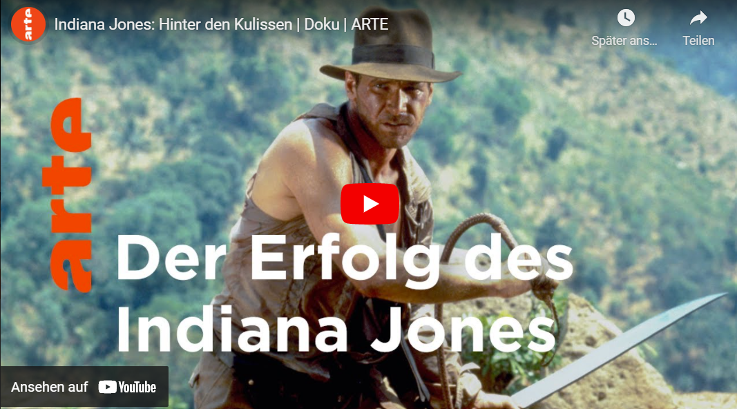 ARTE-Doku: Indiana Jones - Hinter den Kulissen