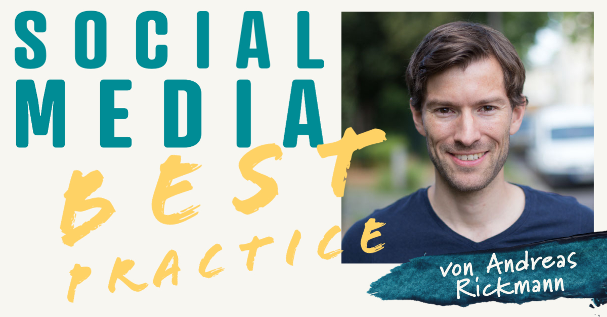 »Social Media Best Practice« von Andreas Rickmann