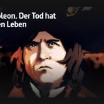 ARTE-Doku: Napoleon. Der Tod hat sieben Leben