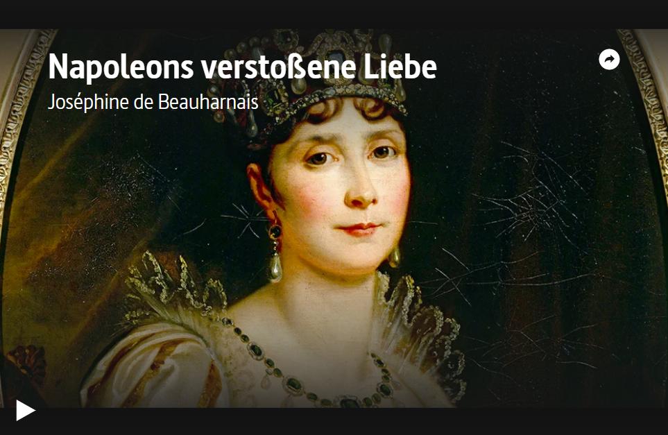 ARTE-Doku: Napoleons verstoßene Liebe - Joséphine de Beauharnais