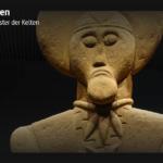 ARTE-Doku: Die Druiden - Mächtige Priester der Kelten