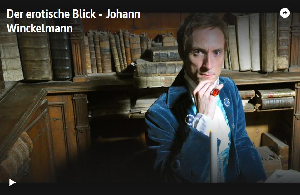ARTE-Doku: Johann Joachim Winckelmann - Der erotische Blick