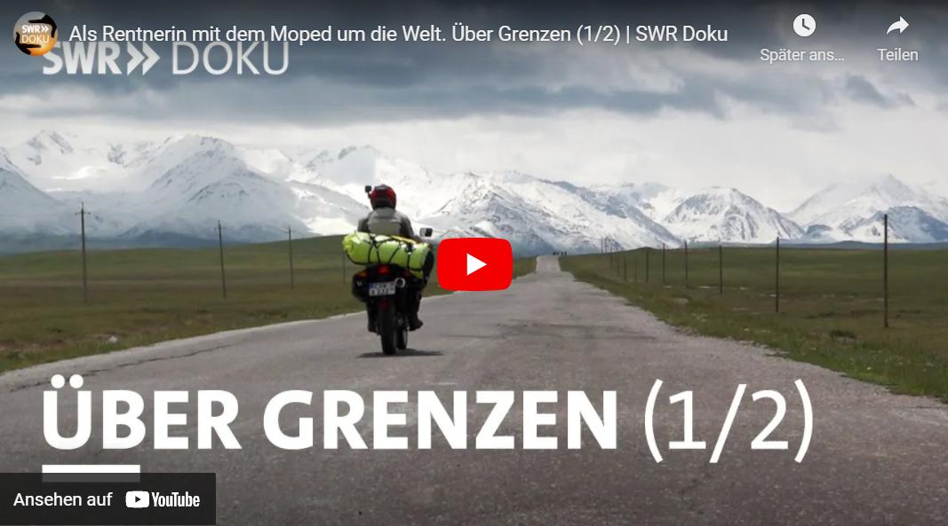 SWR: Als Rentnerin mit dem Moped um die Welt. Über Grenzen // Doku-Empfehlung von Katja Kemnitz
