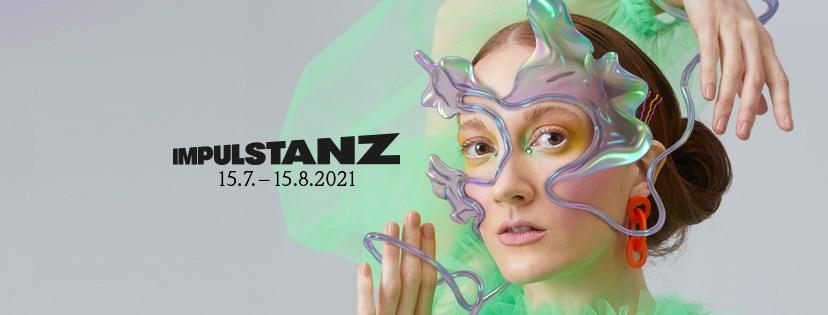 ImPulsTanz 2021 - Vienna International Dance Festival