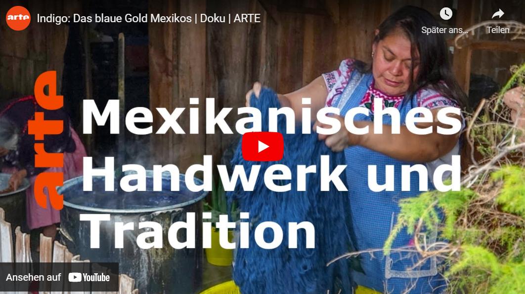 ARTE-Doku: Indigo - Das blaue Gold Mexikos