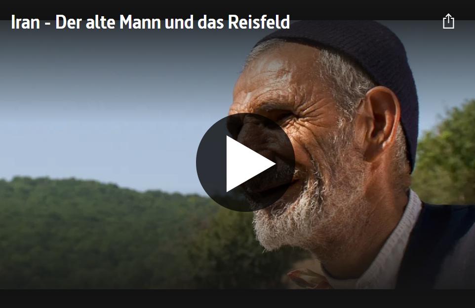 ARTE-Doku: Iran - Der alte Mann und das Reisfeld