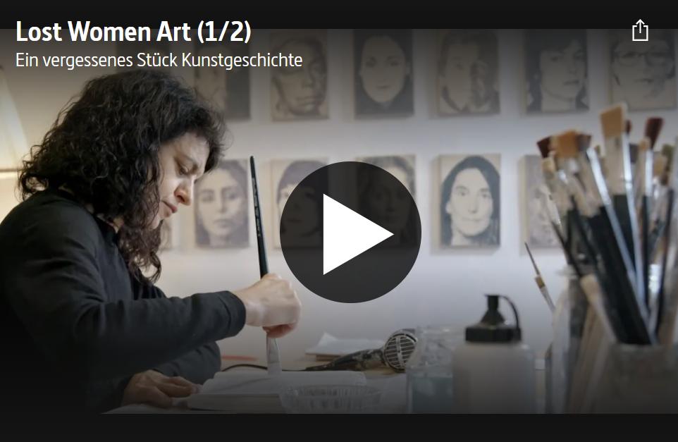 ARTE-Doku: Lost Women Art - Ein vergessenes Stück Kunstgeschichte (2 Teile)