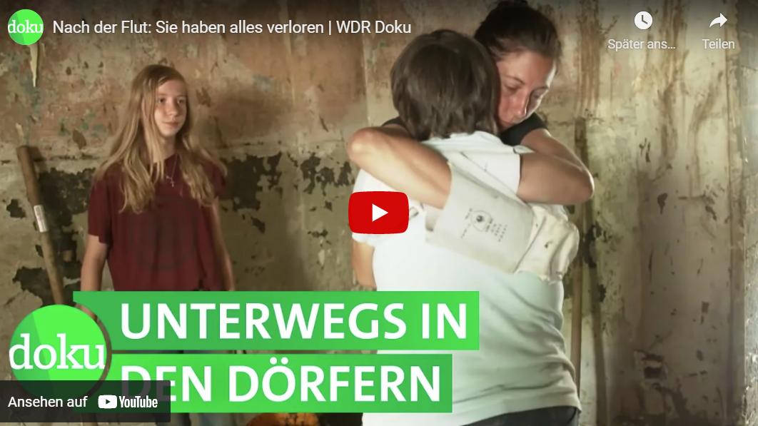 WDR-Doku: Nach der Flut - Sie haben alles verloren