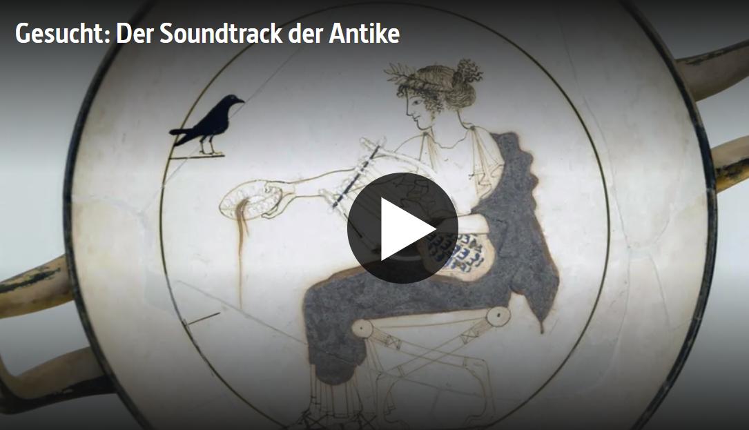 ARTE-Doku: Gesucht - Der Soundtrack der Antike