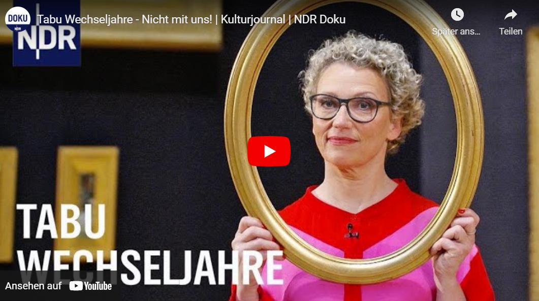 NDR-Doku: Tabu Wechseljahre - Nicht mit uns!